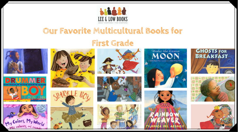 Our 10 Favorite Multicultural Books for First Grade | Lee & Low Blog